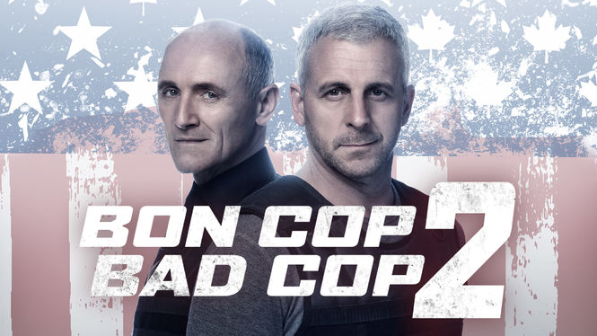 bon cop bad cop Bon cop bad cop 2 (2017) ward and bouchard must face an important car theft ring that turns out to be a lot more than they bargained for: one where the stolen cars will serve as bombs in a well planned terrorist attack.