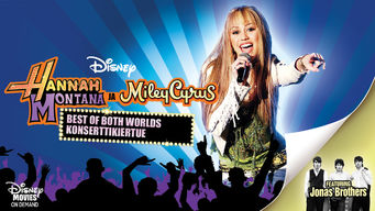 Hannah Montana ja Miley Cyrus: Best of Both Worlds -konserttikiertue (2007)