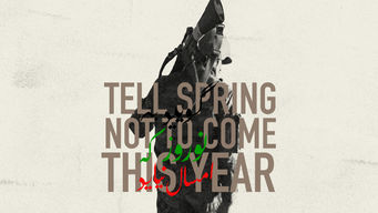 Tell Spring Not to Come This Year (2015)